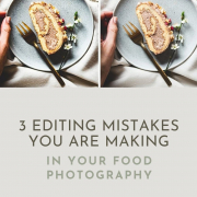 These three common food photography editing mistakes can be ruining your food photos, but you can fix that easily.