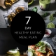 7 Day Healthy Eating Meal Plan January 2019