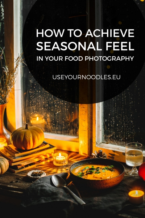 These simple techniques will give your food photos a certain seasonal feel and make them tell a story about the dish and the season.