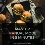 What is manual mode and how to become confident using manual mode in your food photography?